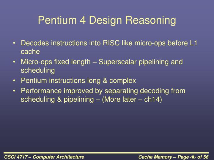Pentium 4 Design Reasoning