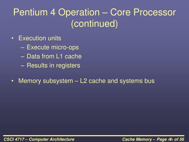 Pentium 4 Operation