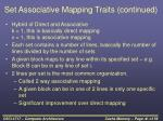 set associative mapping traits continued