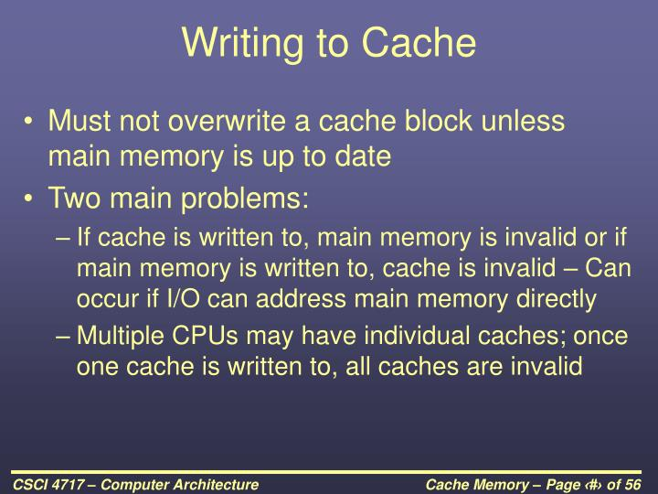 Writing to Cache