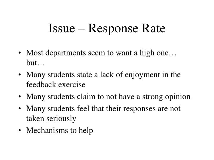 Issue – Response Rate