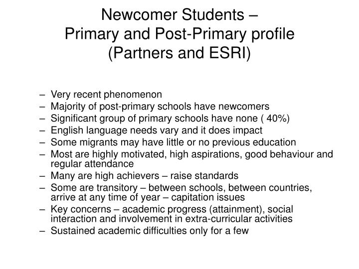 Newcomer Students –