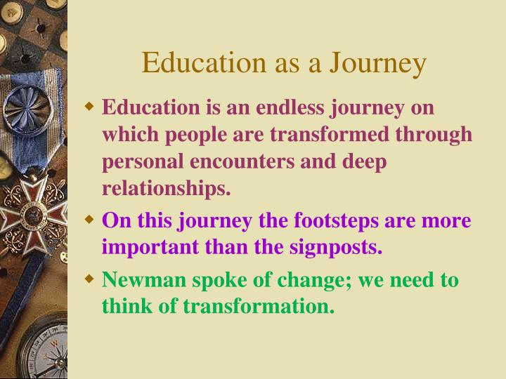 Education as a Journey