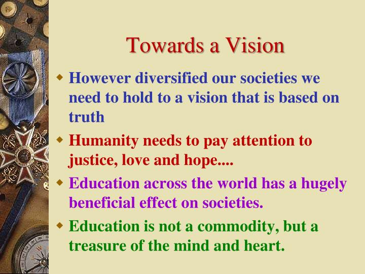 Towards a Vision