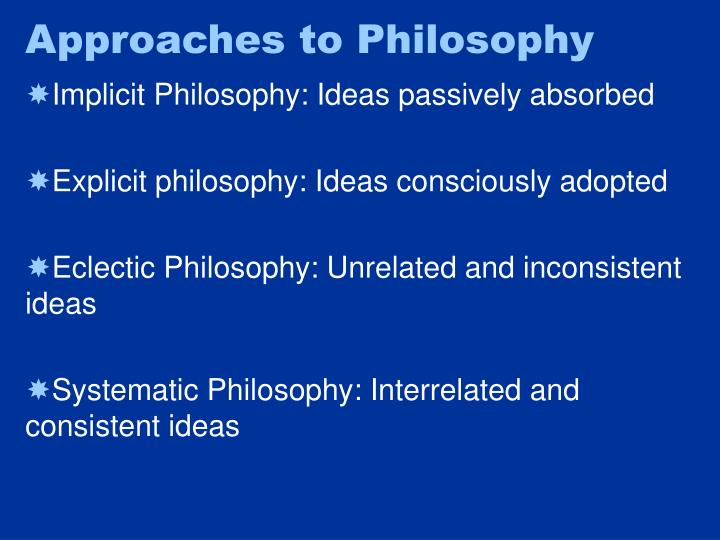 Approaches to Philosophy