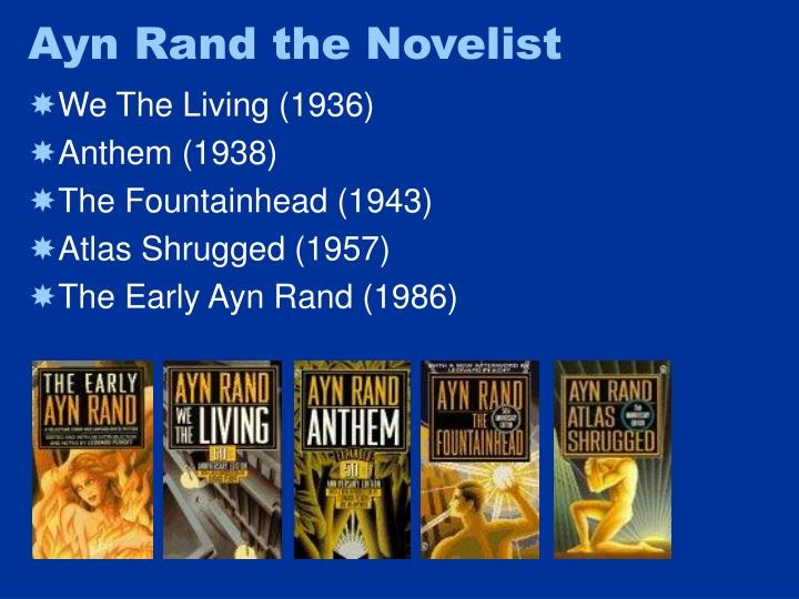 Ayn Rand the Novelist