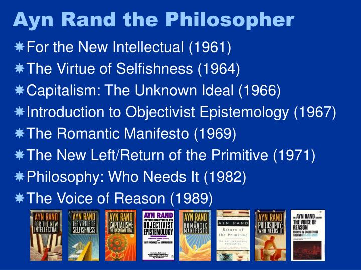 Ayn Rand the Philosopher