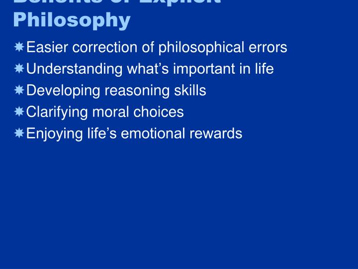 Benefits of Explicit Philosophy