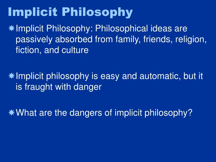 Implicit Philosophy