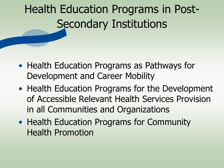 Health Education Programs in Post-Secondary Institutions