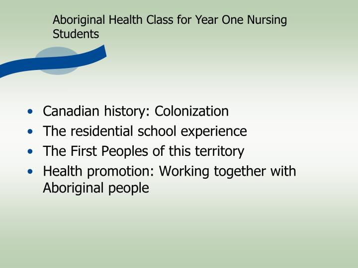 Aboriginal Health Class for Year One Nursing Students