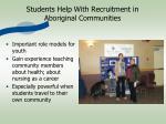 students help with recruitment in aboriginal communities