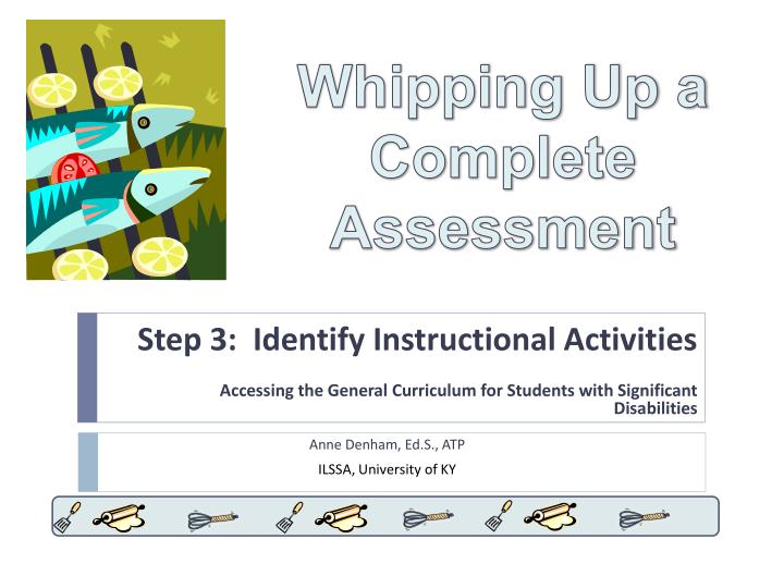 Step 3:  Identify Instructional Activities
