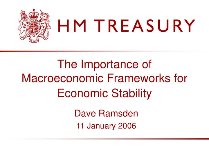 The Importance of Macroeconomic Frameworks for Economic Stability