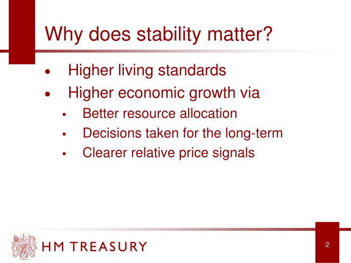 Why does stability matter