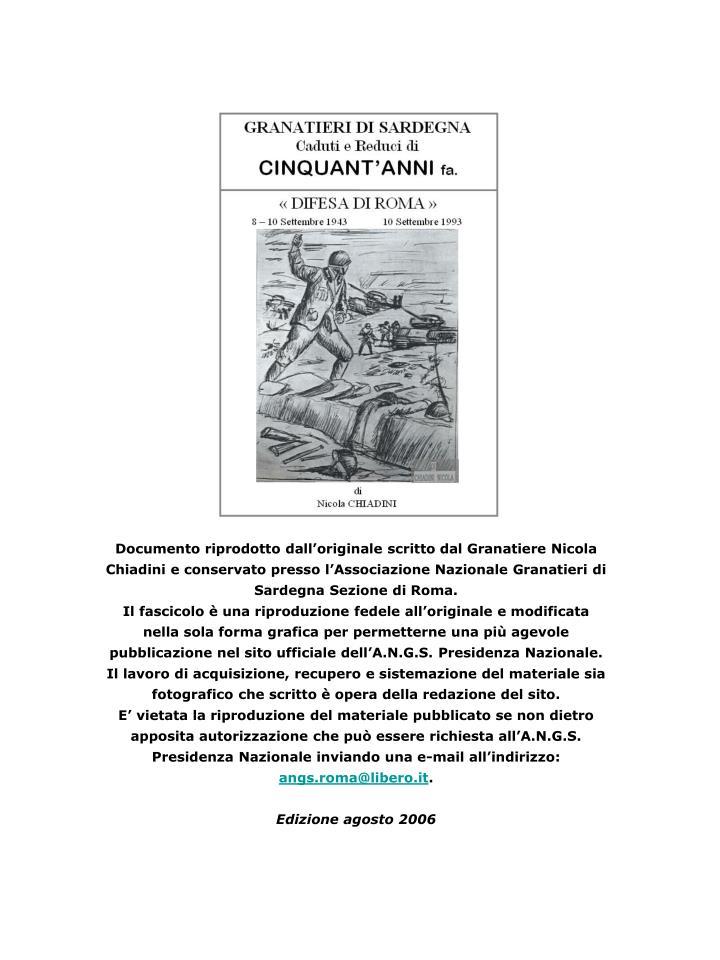 Documento riprodotto dall'originale scritto dal Granatiere Nicola Chiadini e conservato presso l'Associazione Nazionale Granatieri di Sardegna Sezione di Roma.