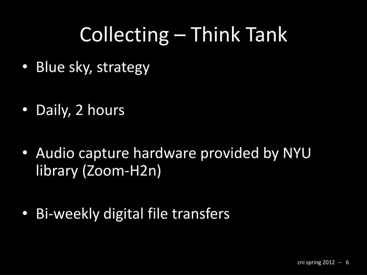 Collecting – Think Tank