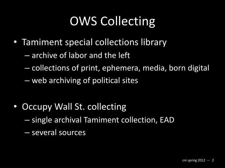 OWS Collecting