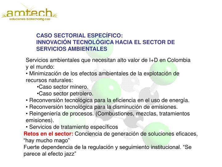 CASO SECTORIAL ESPECÍFICO: