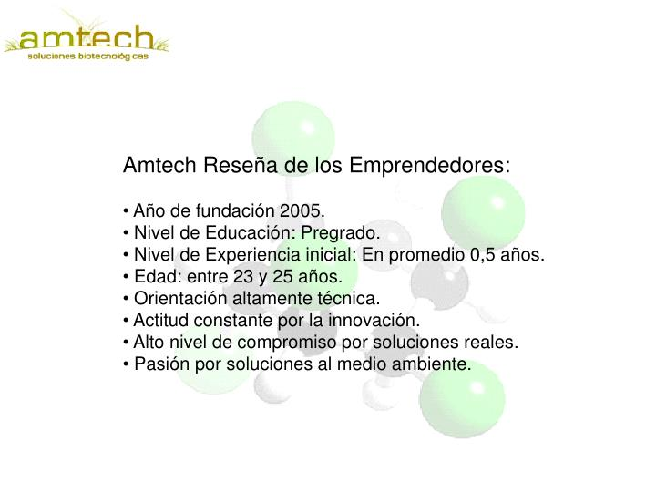 Amtech Reseña de los Emprendedores: