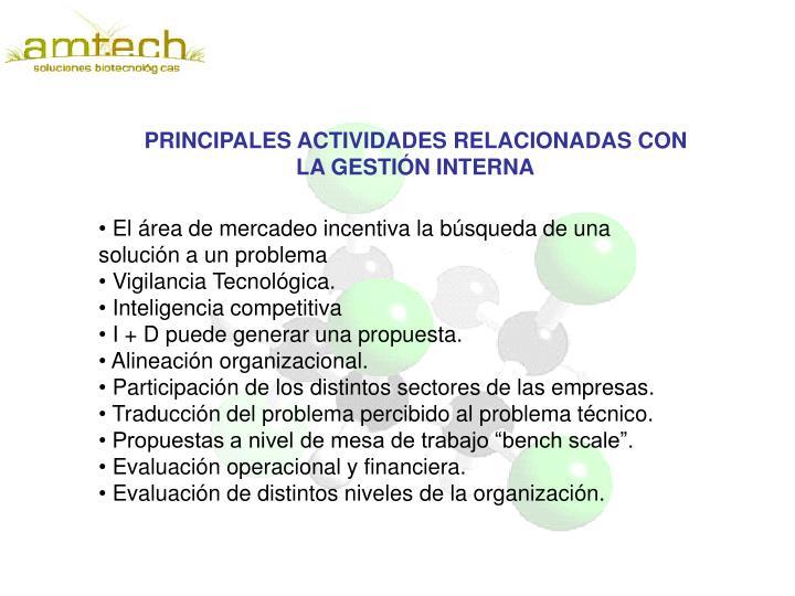 PRINCIPALES ACTIVIDADES RELACIONADAS CON LA GESTIÓN INTERNA