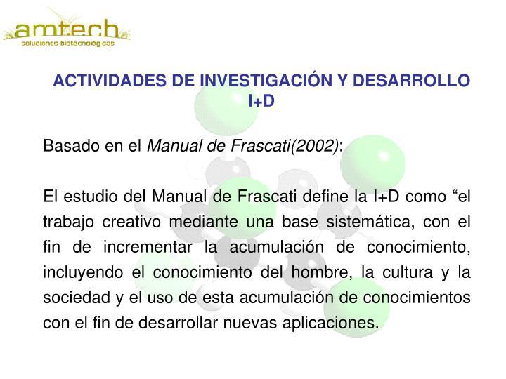 ACTIVIDADES DE INVESTIGACIÓN Y DESARROLLO