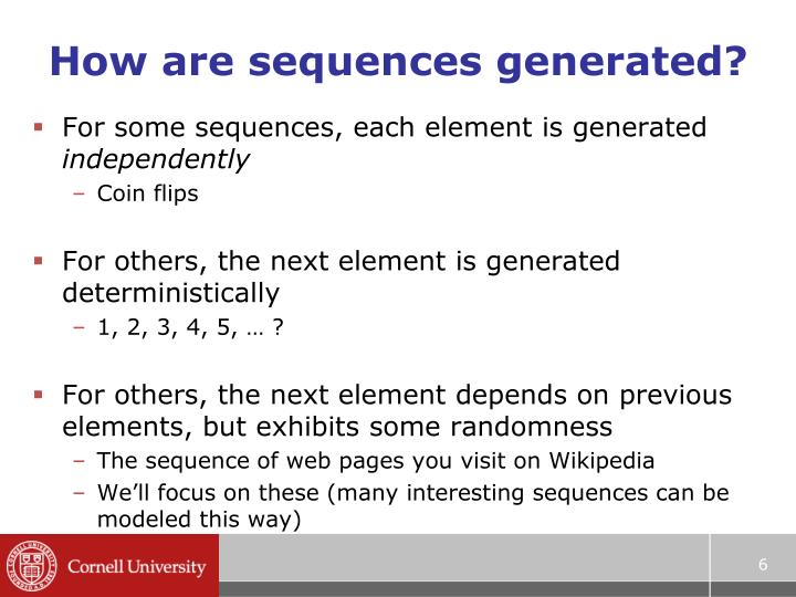 How are sequences generated?