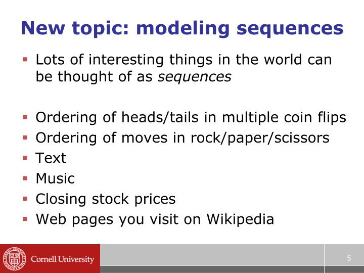 New topic: modeling sequences