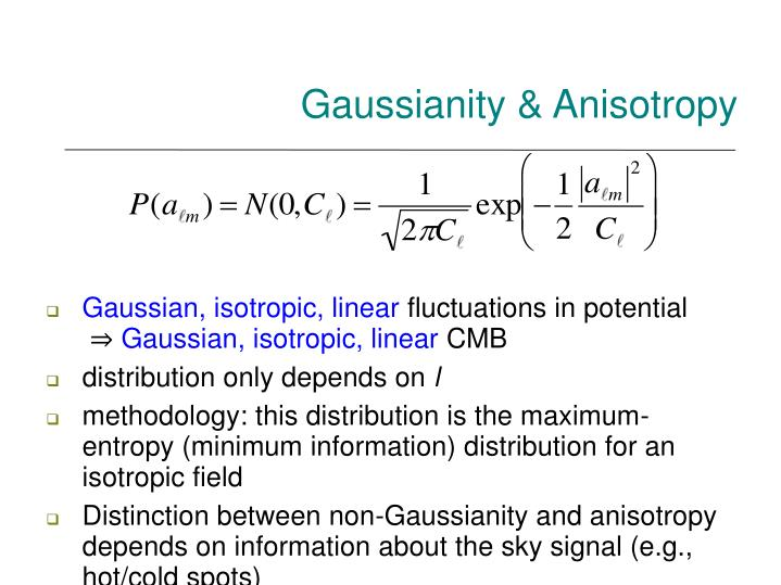 Gaussianity & Anisotropy
