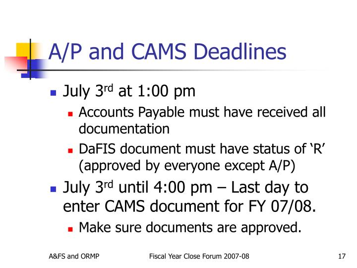 A/P and CAMS Deadlines