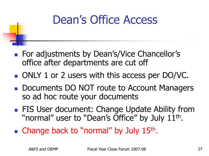 Dean's Office Access