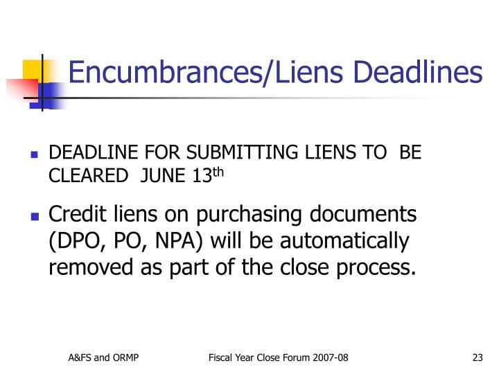 Encumbrances/Liens Deadlines