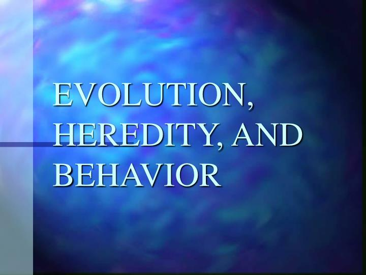 heredity and behavior Epilepsy has a strong genetic basis little is known of the molecular genetic basis  of common epilepsies with complex inheritance historical and modern.