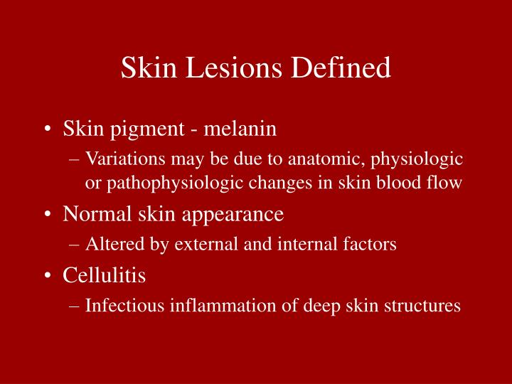 Skin Lesions Defined
