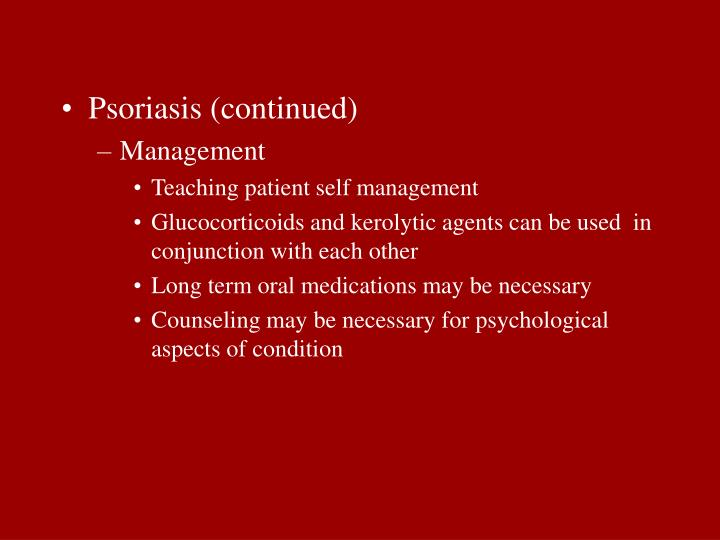 Psoriasis (continued)