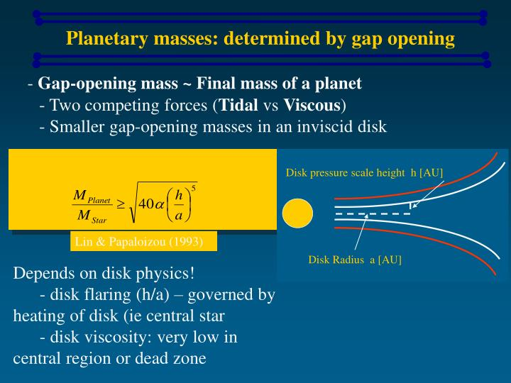 Planetary masses: determined by gap opening