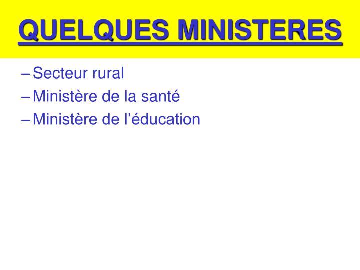QUELQUES MINISTERES