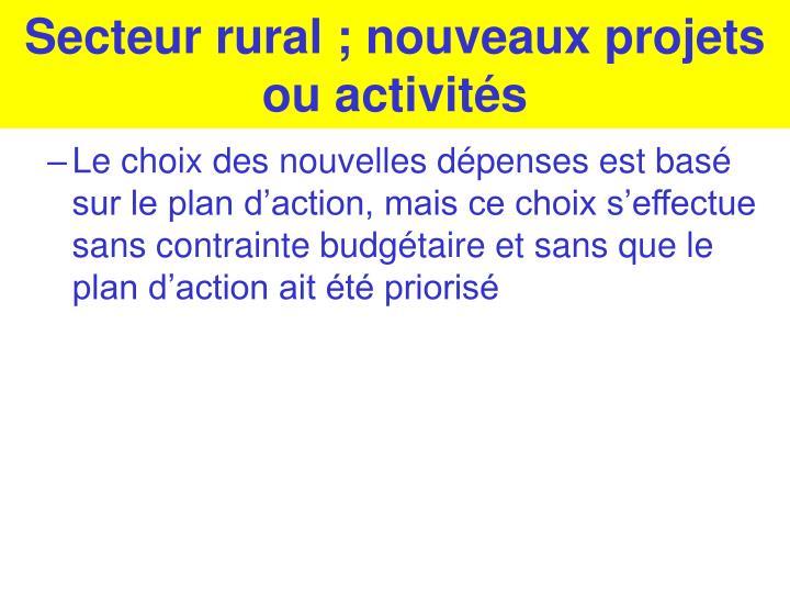 Secteur rural ; nouveaux projets ou activités