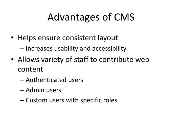 Advantages of CMS