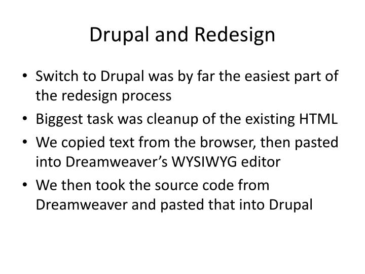 Drupal and Redesign