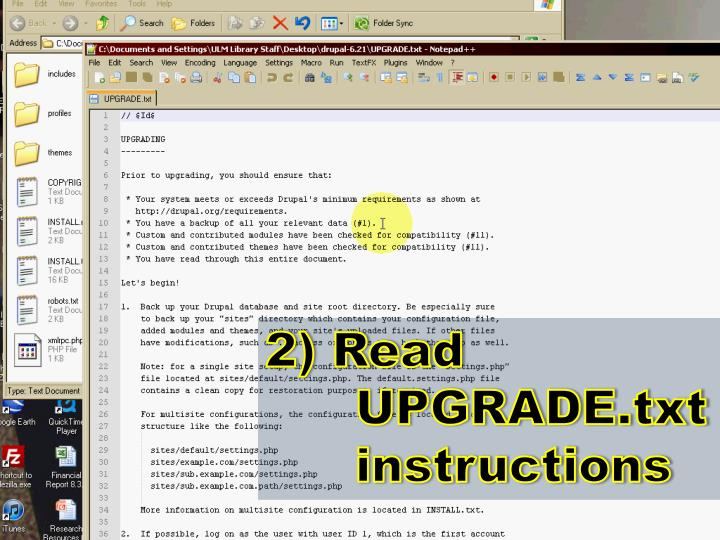 2) Read UPGRADE.txt instructions