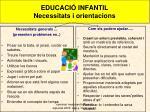 educaci infantil necessitats i orientacions
