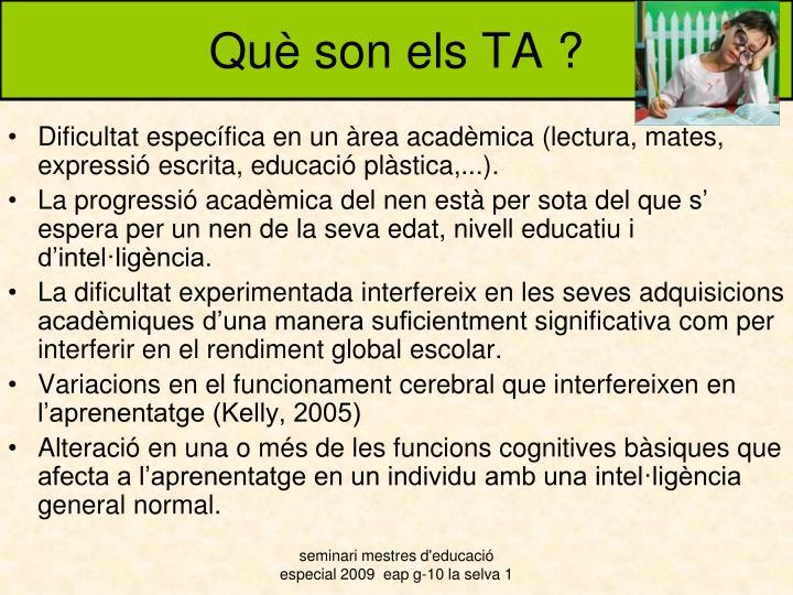 Què son els TA ?