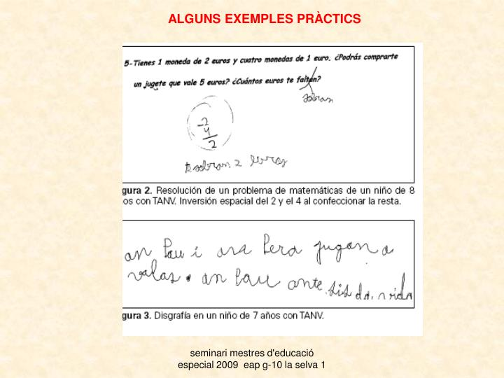 ALGUNS EXEMPLES PRÀCTICS