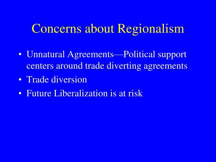 Concerns about Regionalism
