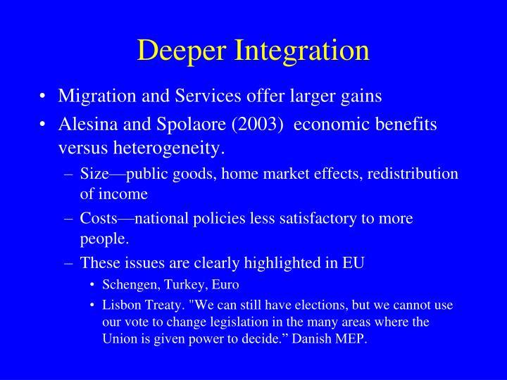 Deeper Integration