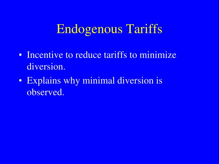 Endogenous Tariffs