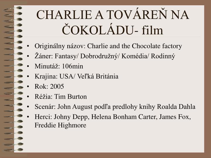 CHARLIE A TOVÁREŇ NA ČOKOLÁDU- film