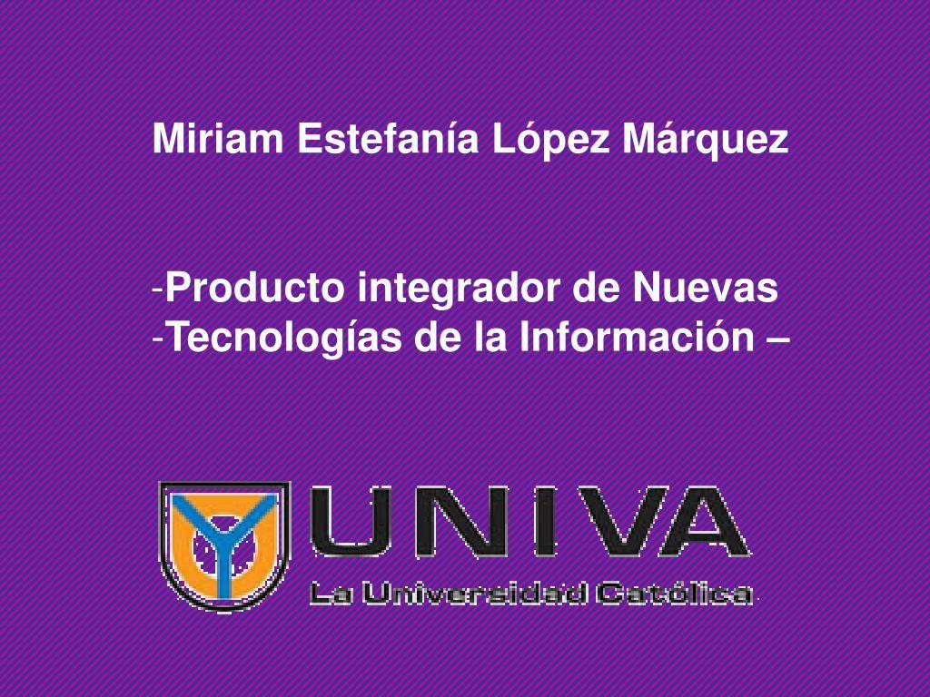 Miriam Estefanía López Márquez