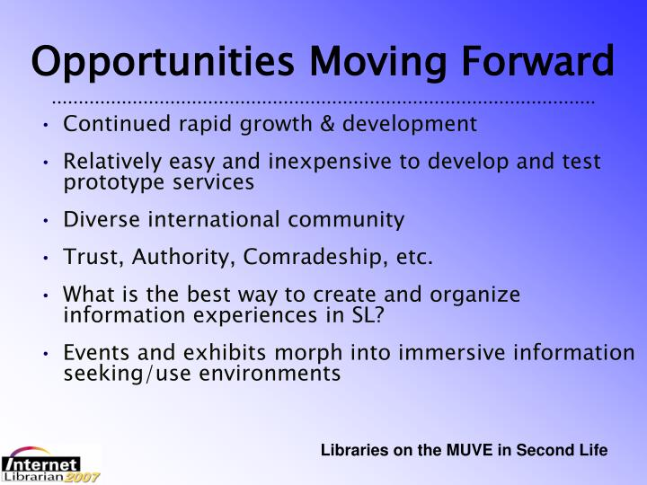 Opportunities Moving Forward